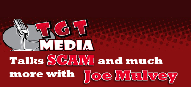 TGTMedia Talks SCAM and more with Joe Mulvey
