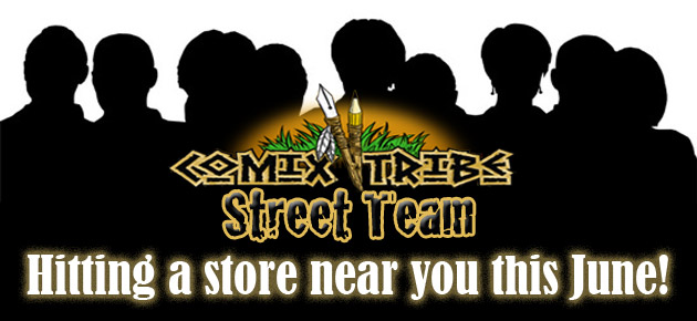ComixTribe Street Team Hitting a store near you this June