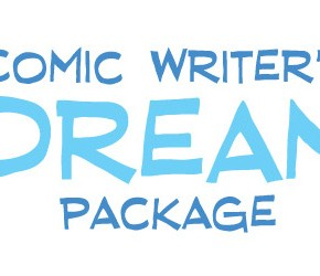 Work with ComixTribe! Comic Writer's Dream Package Announced!