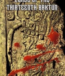 Review: Curse of the Thirteenth Baktun
